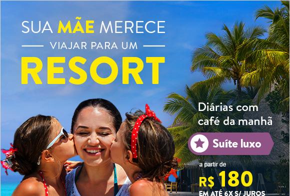 Sua mãe merece viajar para um Resort. Diárias com café da manhã a partir de 180 reais.