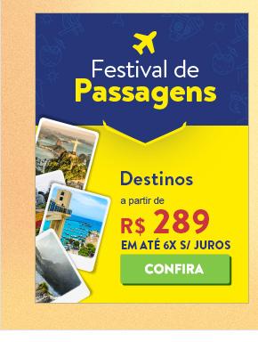 Festival de passagens. Destinos a partir de 289 reais.