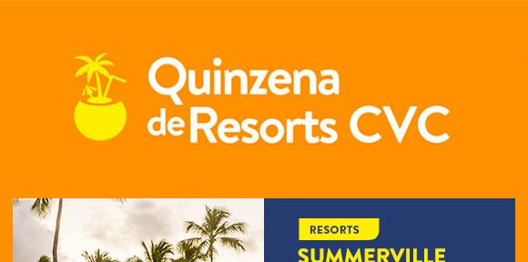 Quinzena de Resorts CVC